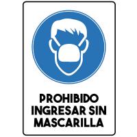 Prohibido Ingresar sin mascarilla - Sanitización Ambientes